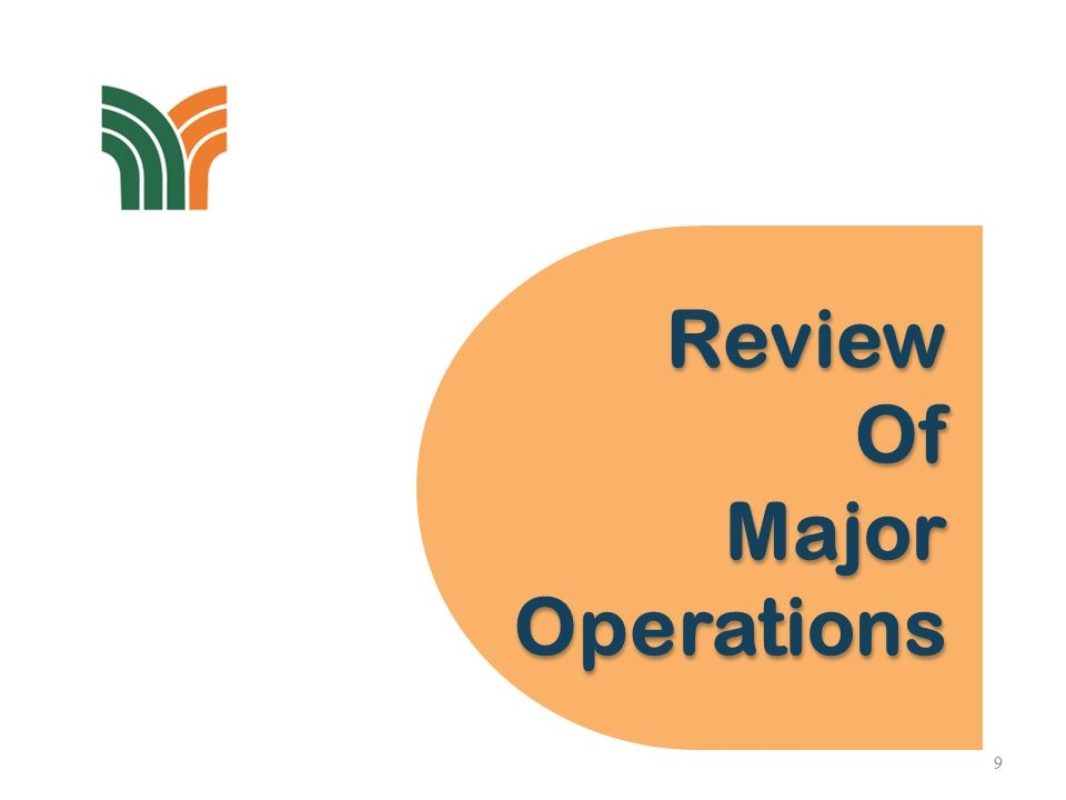 Review Of Major Operations Review Of Major Operations 9