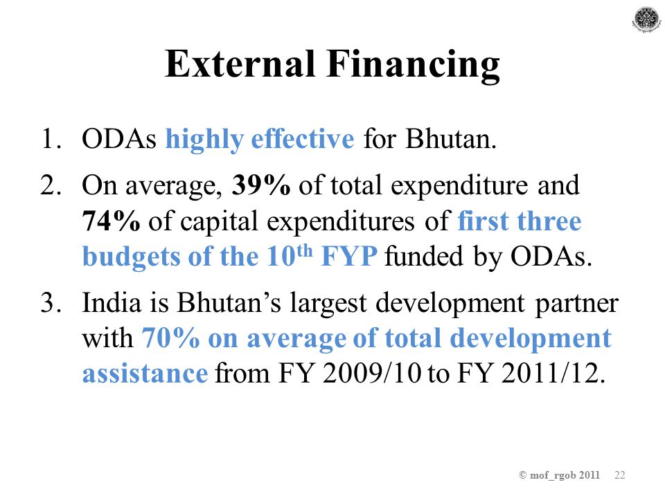 External Financing 1.ODAs highly effective for Bhutan.