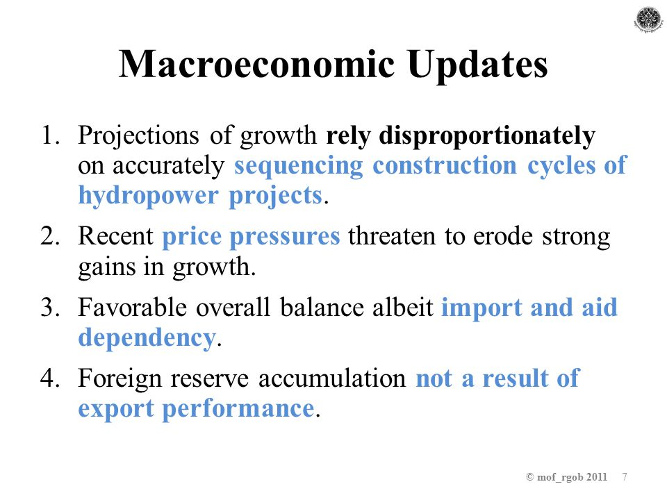 Macroeconomic Updates 1.Projections of growth rely disproportionately on accurately sequencing construction cycles of hydropower projects.