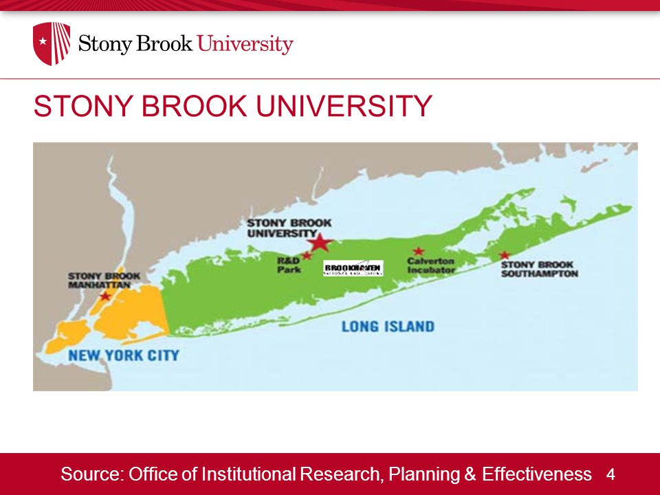 4 Source: Office of Institutional Research, Planning & Effectiveness STONY BROOK UNIVERSITY