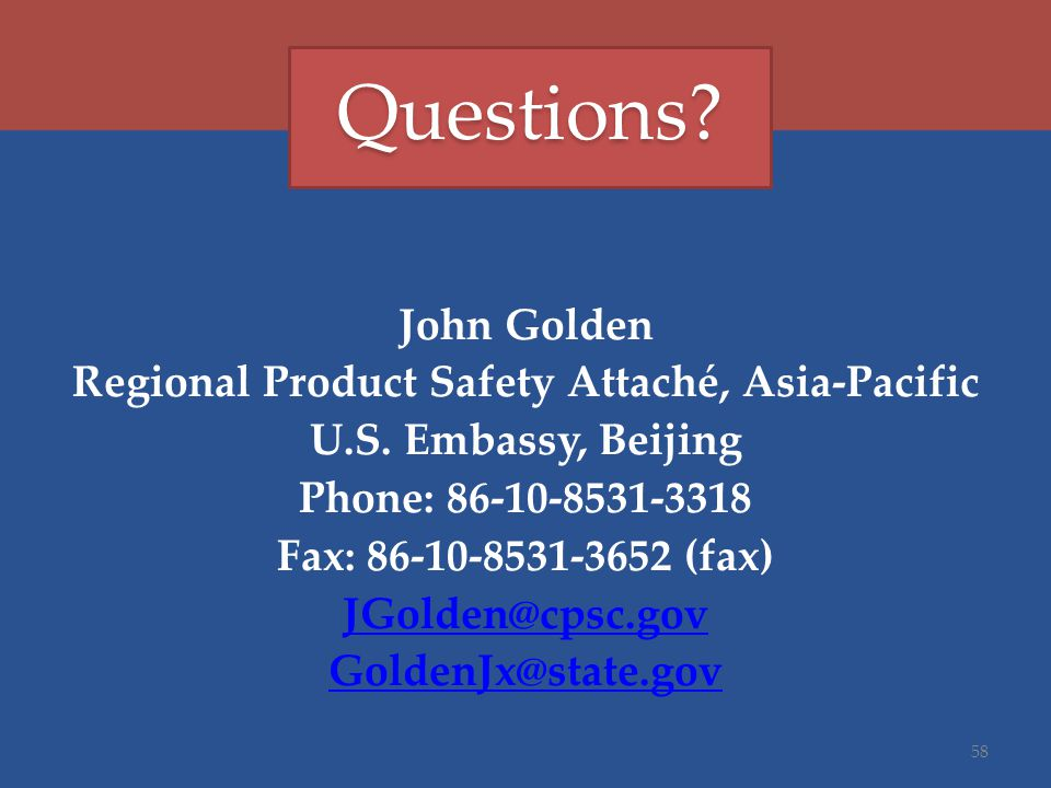 John Golden Regional Product Safety Attaché, Asia-Pacific U.S.