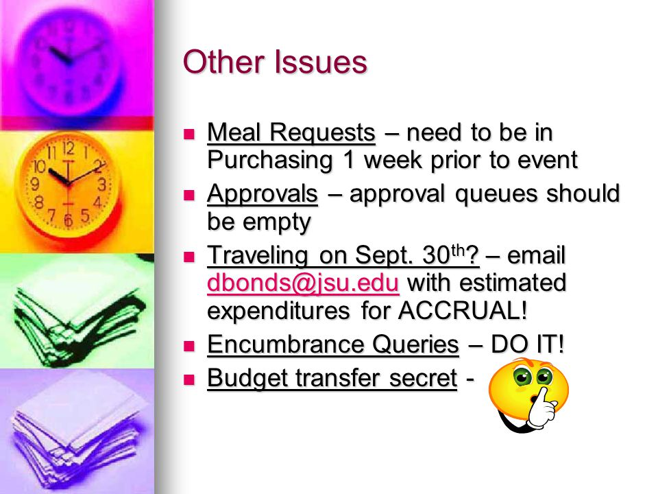 Other Issues Meal Requests – need to be in Purchasing 1 week prior to event Meal Requests – need to be in Purchasing 1 week prior to event Approvals –
