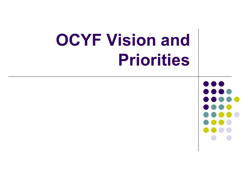 OCYF Vision and Priorities