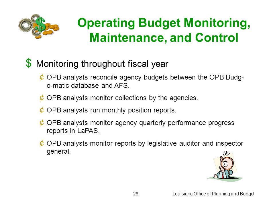 Louisiana Office of Planning and Budget27 LaPAS  Opens for FY 06-07 1 st Quarter Performance Progress Reports on Monday, October 9, 2006. Set interim