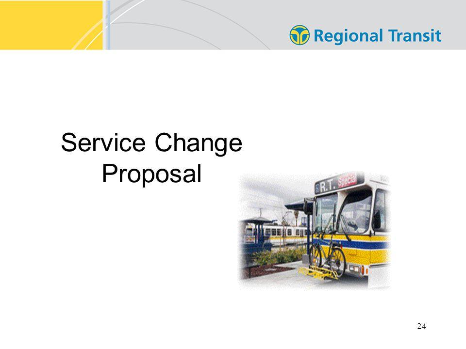 24 Service Change Proposal