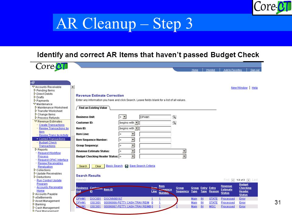 31 AR Cleanup – Step 3 Identify and correct AR Items that haven't passed Budget Check