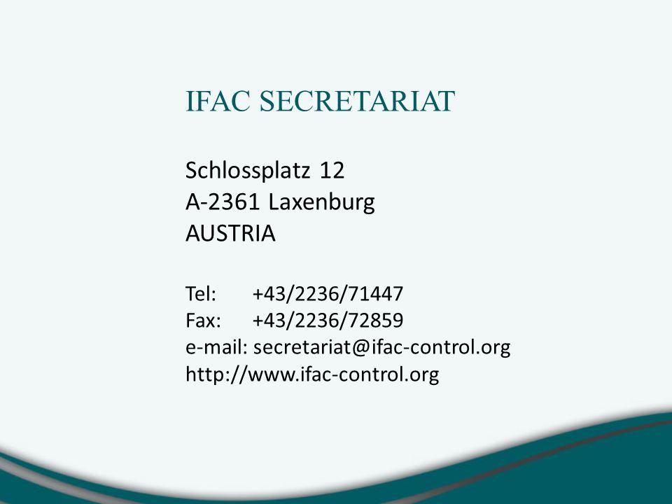 IFAC SECRETARIAT Schlossplatz 12 A-2361 Laxenburg AUSTRIA Tel:+43/2236/71447 Fax:+43/2236/72859 e-mail: secretariat@ifac-control.org http://www.ifac-control.org