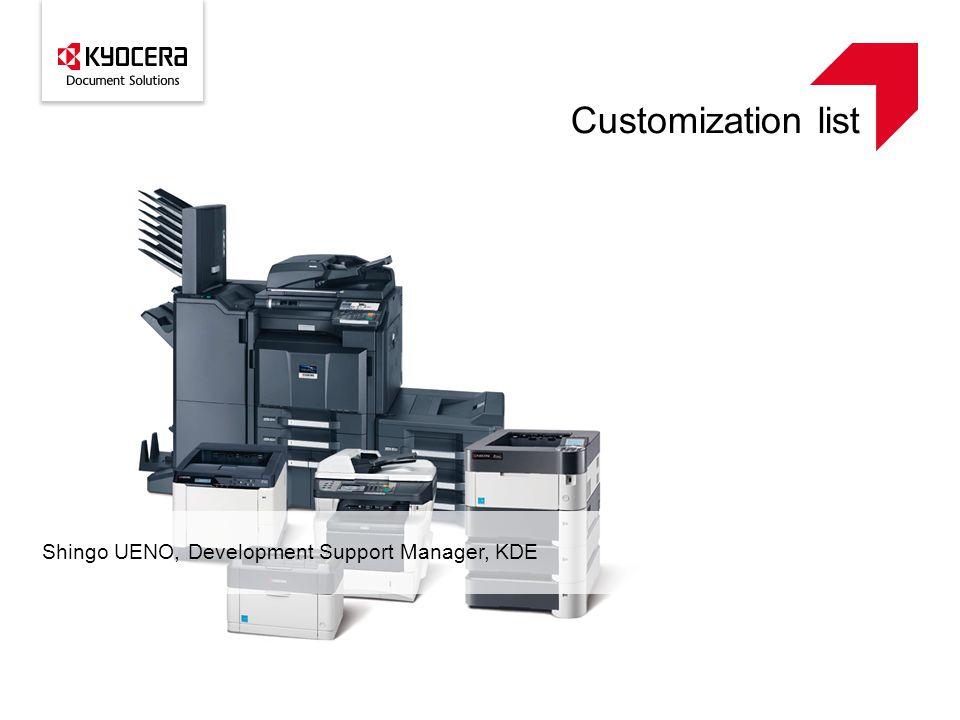 Customization list Shingo UENO, Development Support Manager, KDE