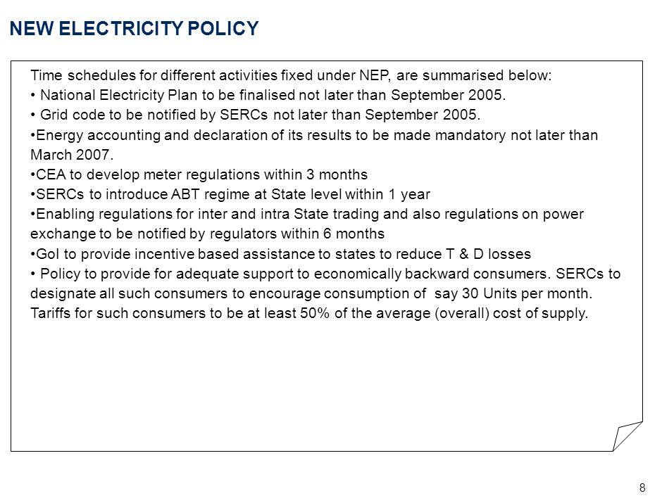 9 NEW TARIFF POLICY - Objectives Performance based cost of service regulation for tariff determination to continue for some time, on basis of the guidelines, which are as below: Return on Investment – notified by CERC to be adopted by SERCs Equity norms – 70:30 Debt – Equity in excess to be treated as loans advanced.