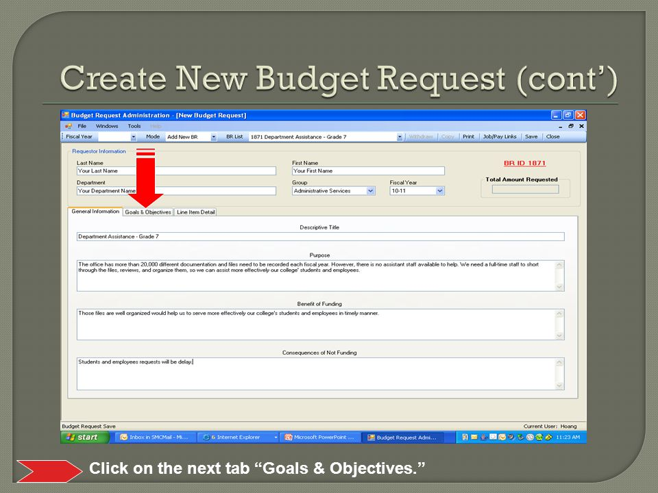 Click on the next tab Goals & Objectives.