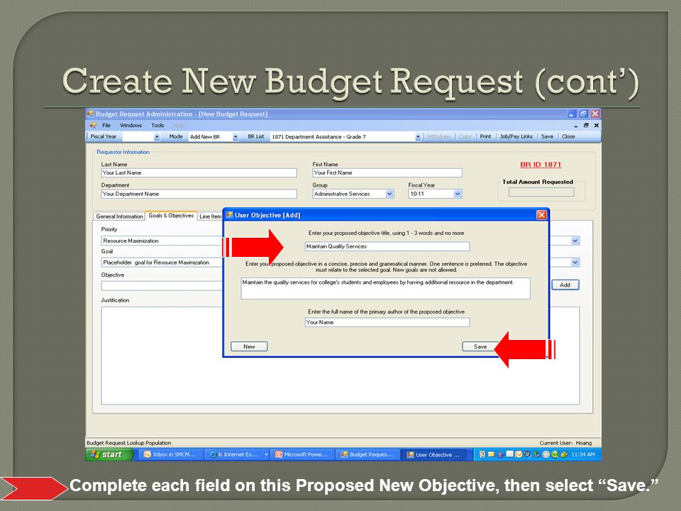 , then select Save. Complete each field on this Proposed New Objective