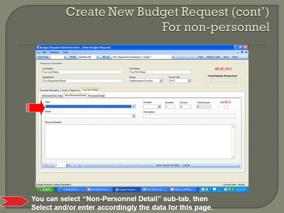 You can select Non-Personnel Detail sub-tab, then Select and/or enter accordingly the data for this page.