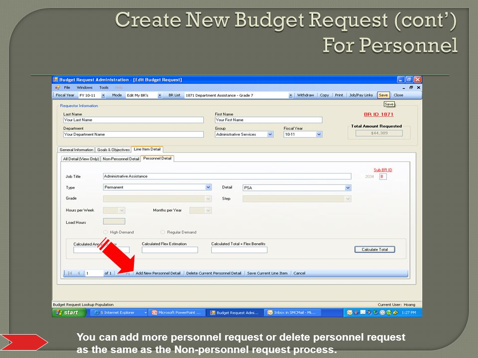 You can add more personnel request or delete personnel request as the same as the Non-personnel request process.