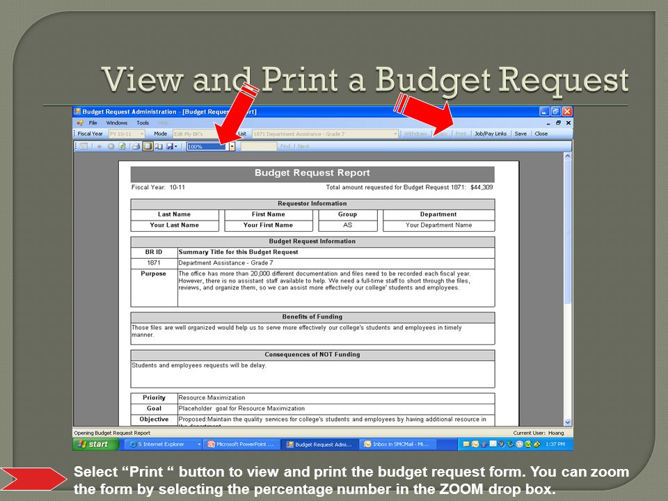 Select Print button to view and print the budget request form.