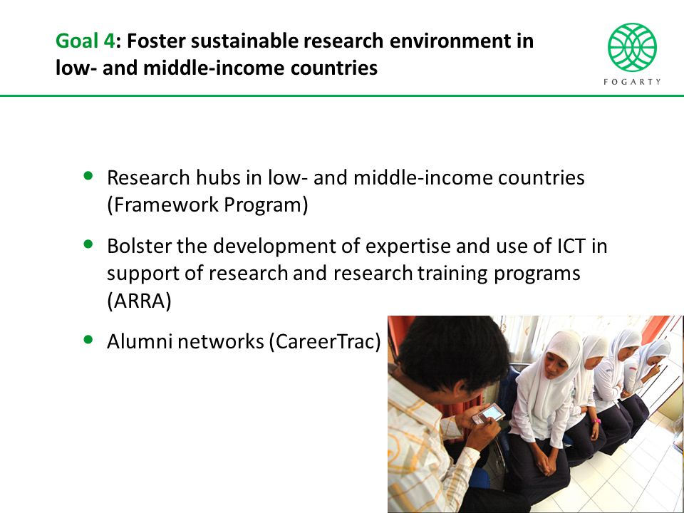Goal 4: Foster sustainable research environment in low- and middle-income countries Research hubs in low- and middle-income countries (Framework Progr