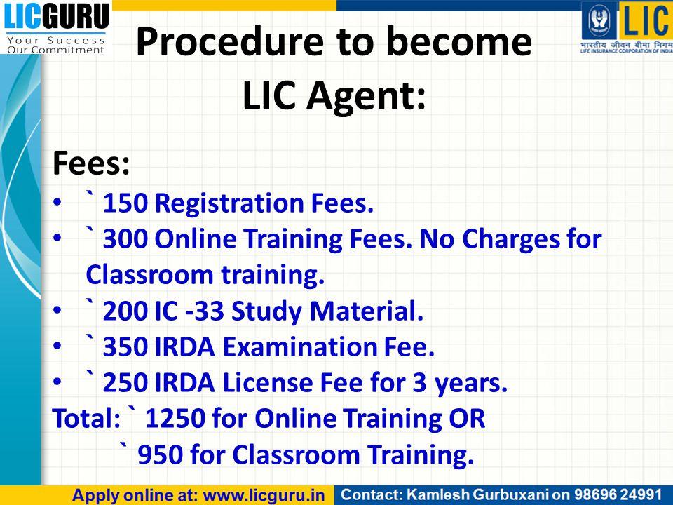 Fees: ` 150 Registration Fees. ` 300 Online Training Fees.