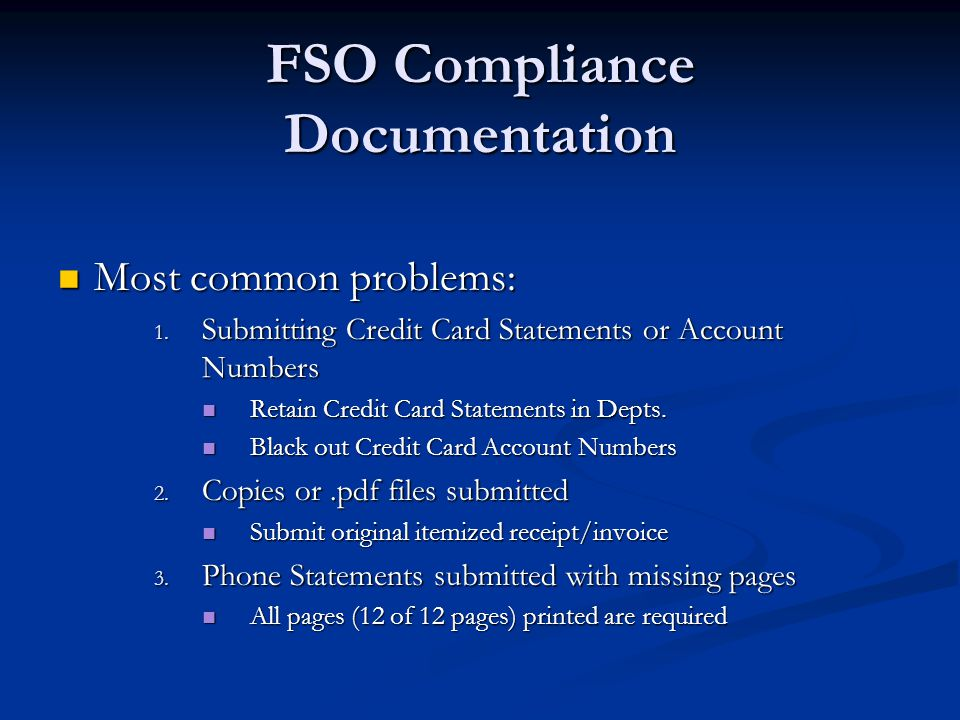FSO Compliance Documentation Most common problems: Most common problems: 1.