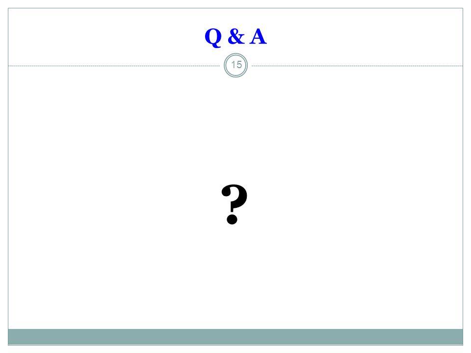 Q & A 15