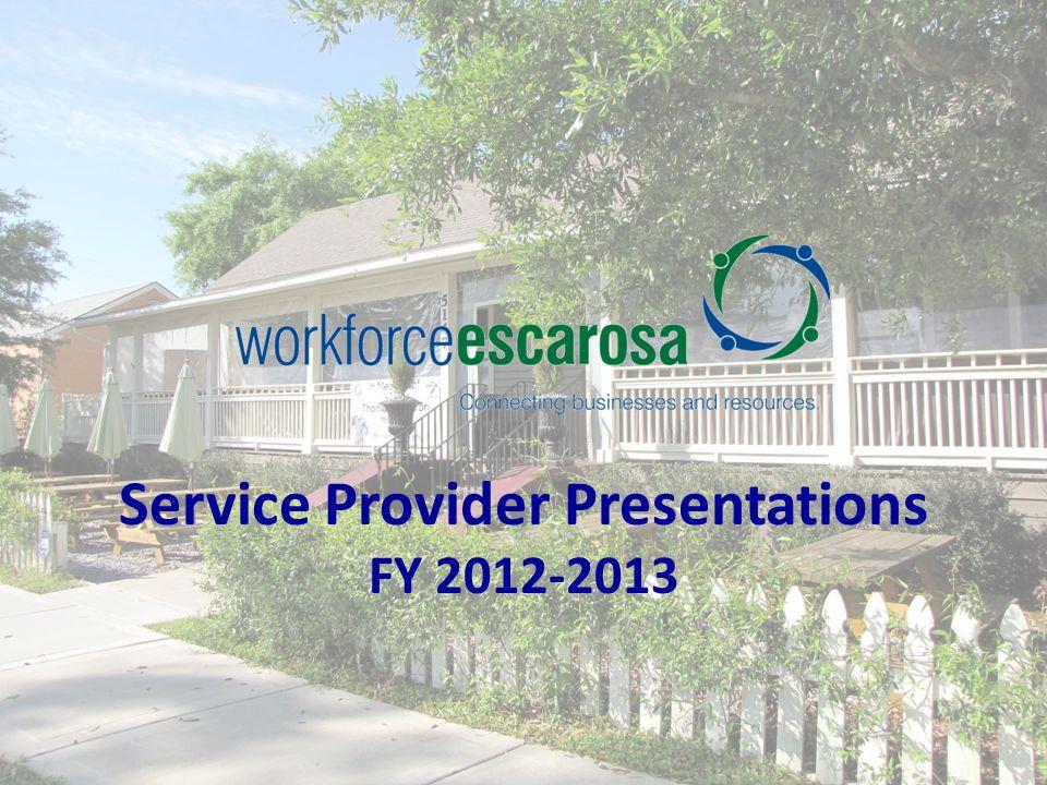 Service Provider Presentations FY 2012-2013