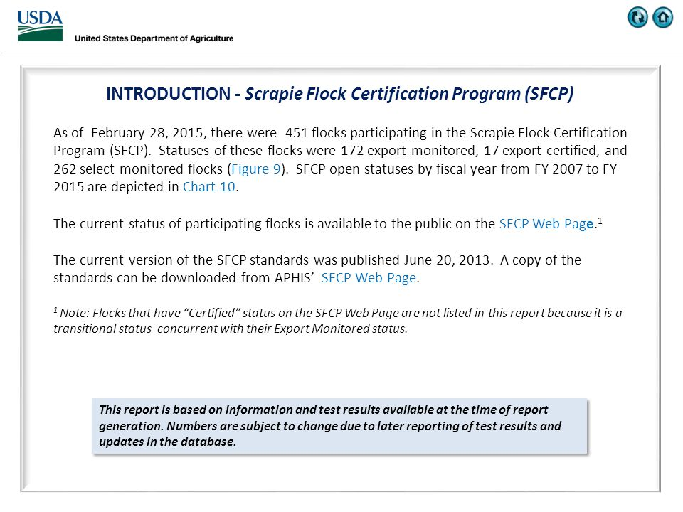 INTRODUCTION - Scrapie Flock Certification Program (SFCP) As of February 28, 2015, there were 451 flocks participating in the Scrapie Flock Certification Program (SFCP).