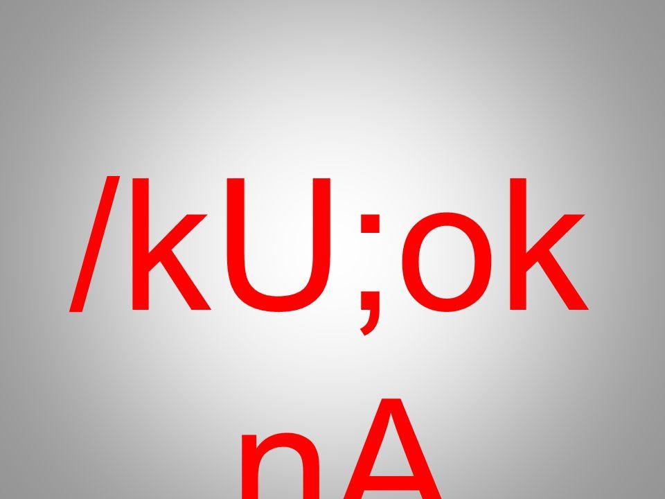 /kU;ok nA
