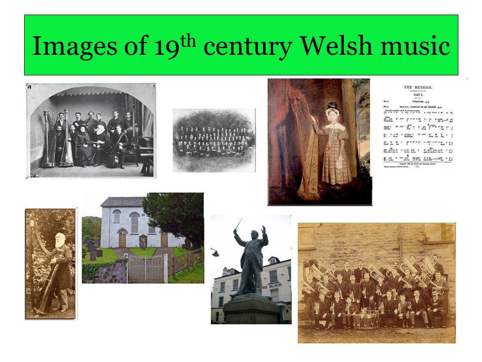 Images of 19 th century Welsh music