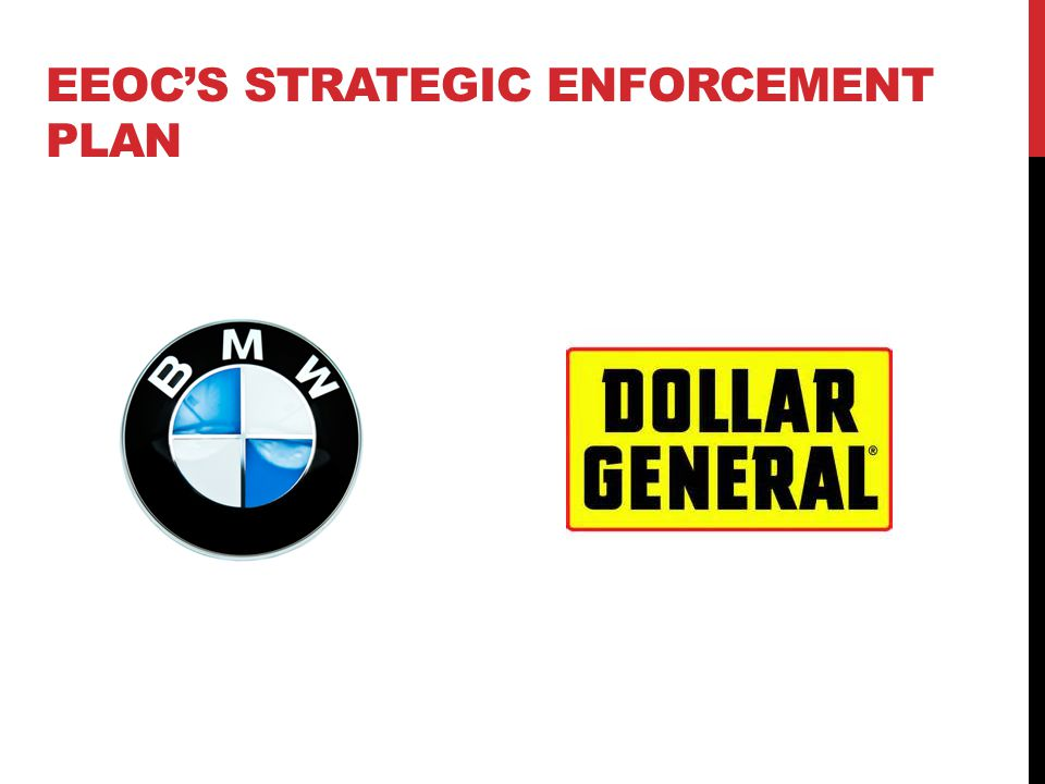 EEOC'S STRATEGIC ENFORCEMENT PLAN
