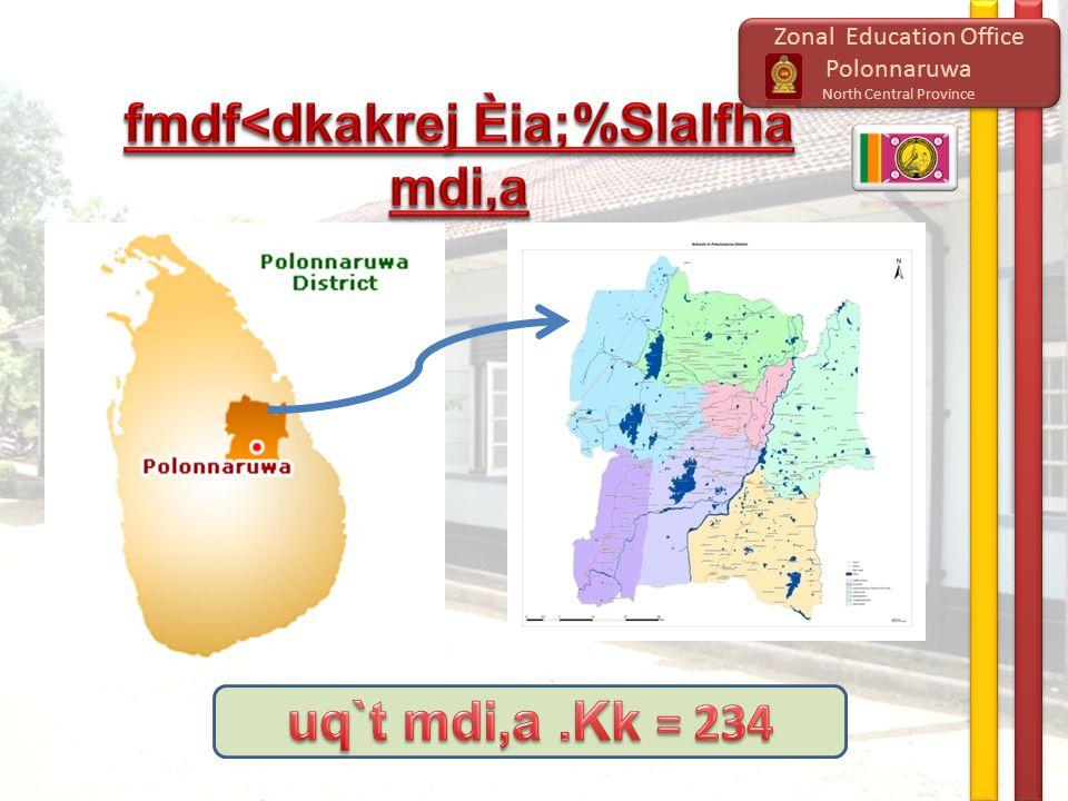 Zonal Education Office Polonnaruwa North Central Province Zonal Education Office Polonnaruwa North Central Province