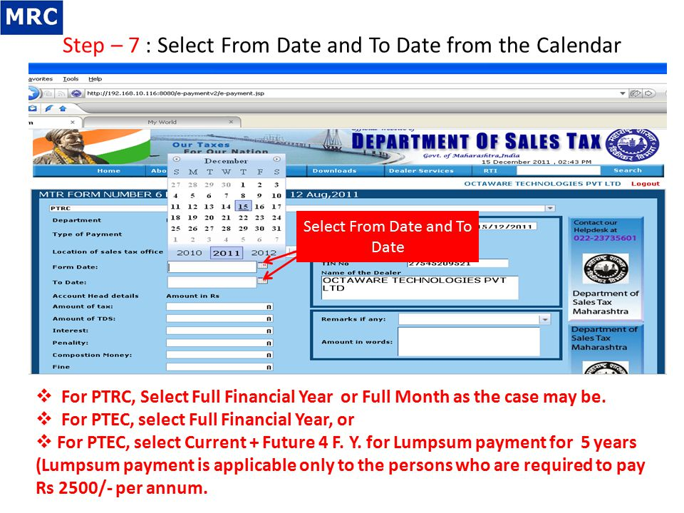 Step – 7 : Select From Date and To Date from the Calendar Select From Date and To Date  For PTRC, Select Full Financial Year or Full Month as the cas