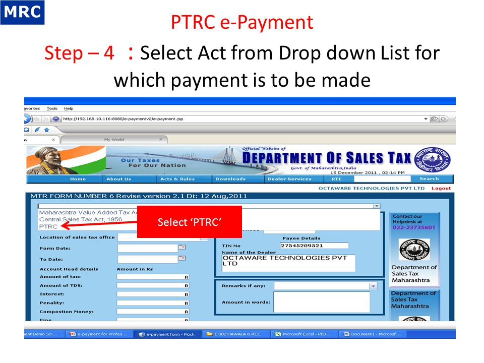 PTRC e-Payment Step – 4 : Select Act from Drop down List for which payment is to be made Select 'PTRC'