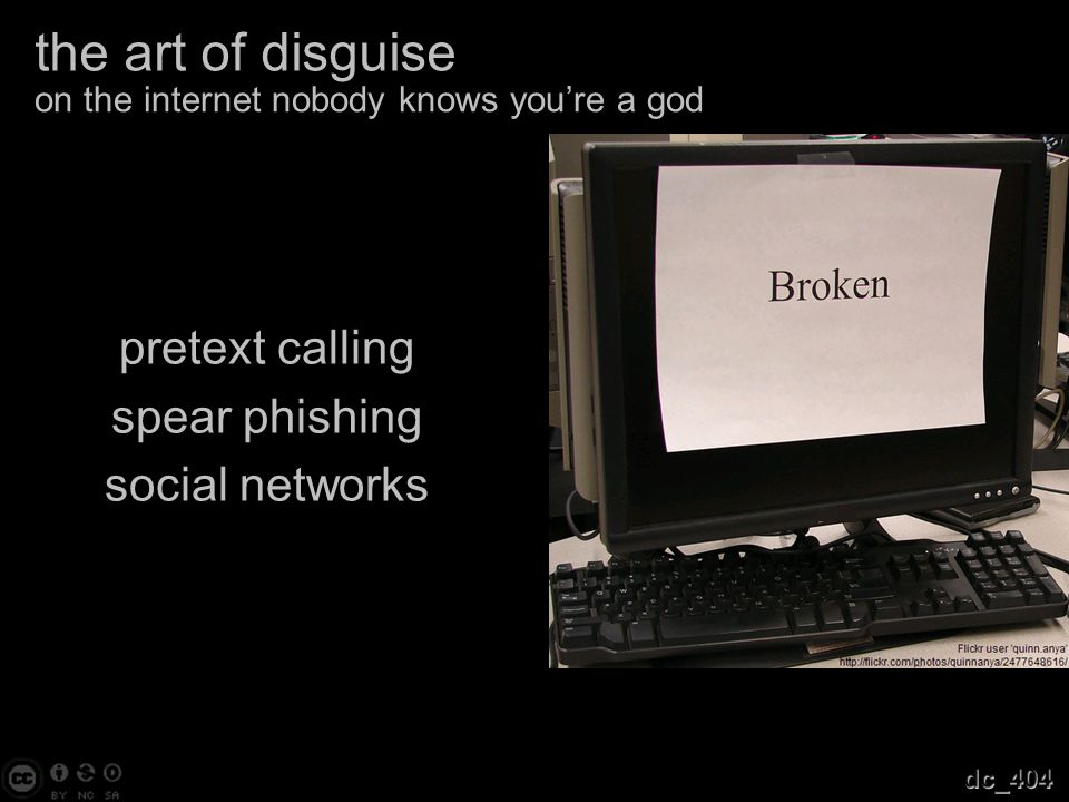 the art of disguise pretext calling spear phishing social networks on the internet nobody knows you're a god