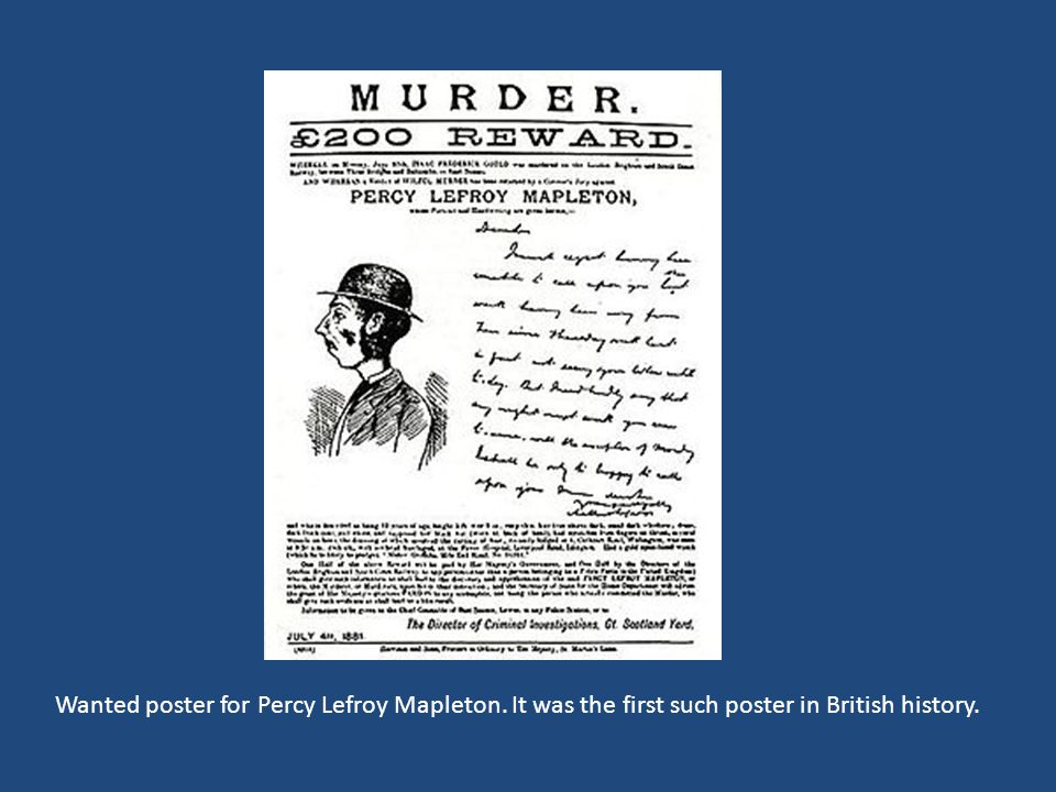Wanted poster for Percy Lefroy Mapleton. It was the first such poster in British history.