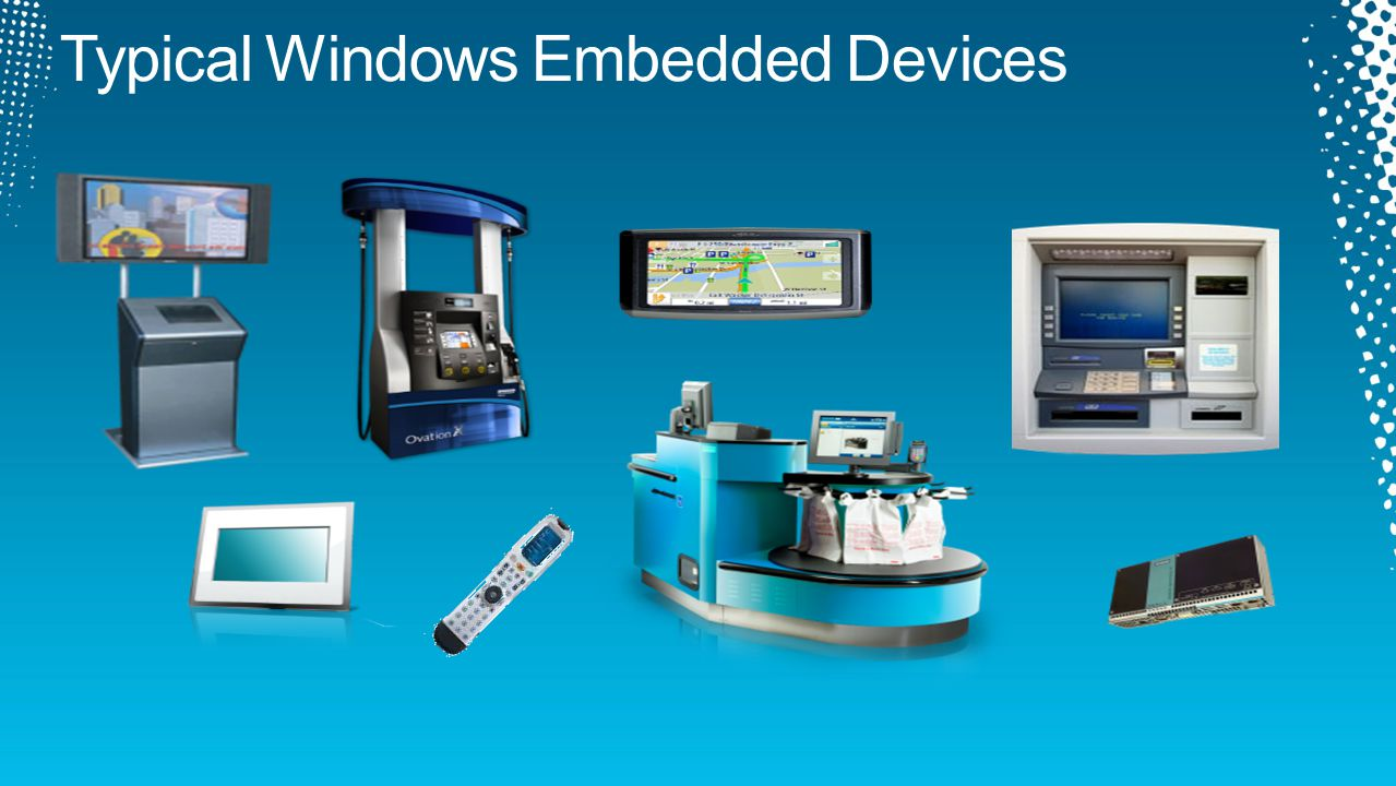 32-bit, real-time, Very small footprint, multitasking OS Runs on x86, ARM, MIPS and SH4 32/64 bit, componentized version of Windows XP Pro/Win7, x86/x64 Embedded license use of Windows XP Pro, Windows Vista, Windows 7 desktop OS Built on Windows Embedded Standard for the POS market Embedded license use of Windows Server 2003 and Windows Server 2008