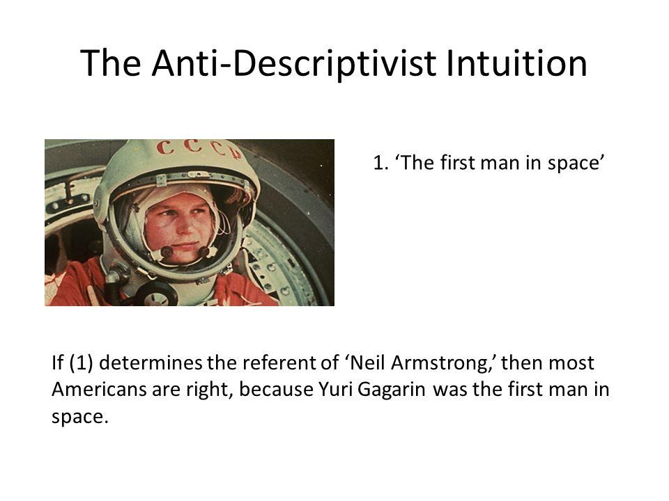The Anti-Descriptivist Intuition 1.