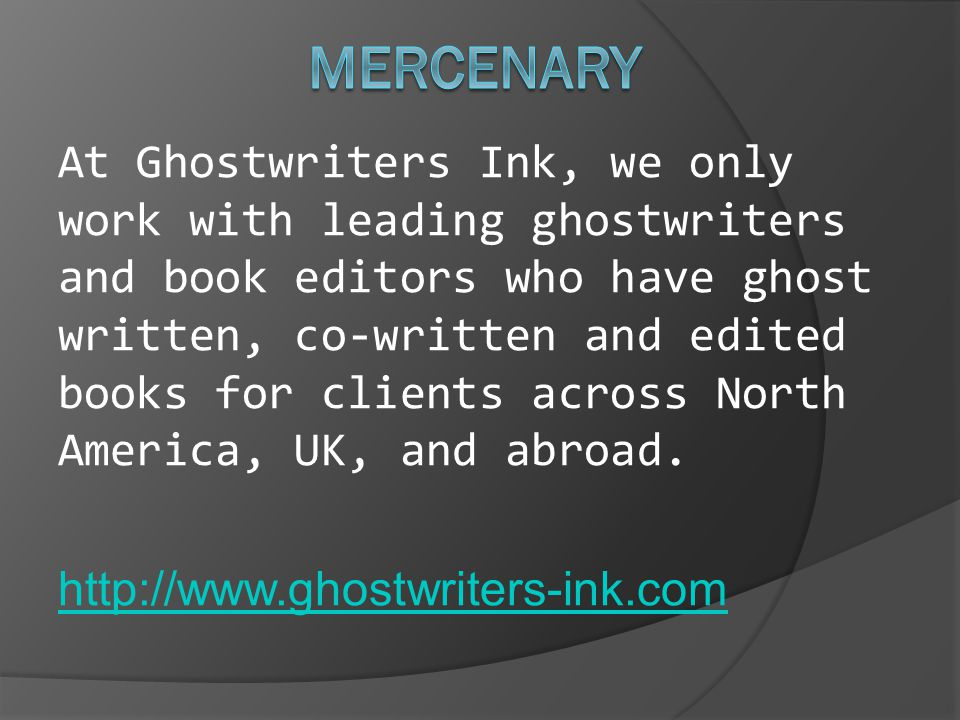 At Ghostwriters Ink, we only work with leading ghostwriters and book editors who have ghost written, co-written and edited books for clients across North America, UK, and abroad.