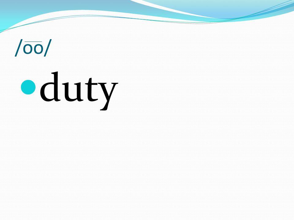 /oo/ duty