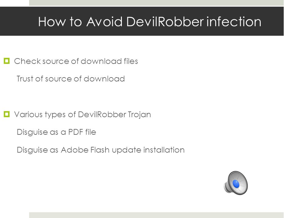 New Version of DevilRobber Trojan  Circumvention Not trying to capture a screenshot sent back to the remote server No longer check the Little Snitch firewall  Confuse User Little Snitch users can authorize the Trojans to communicate with an external server without their known.