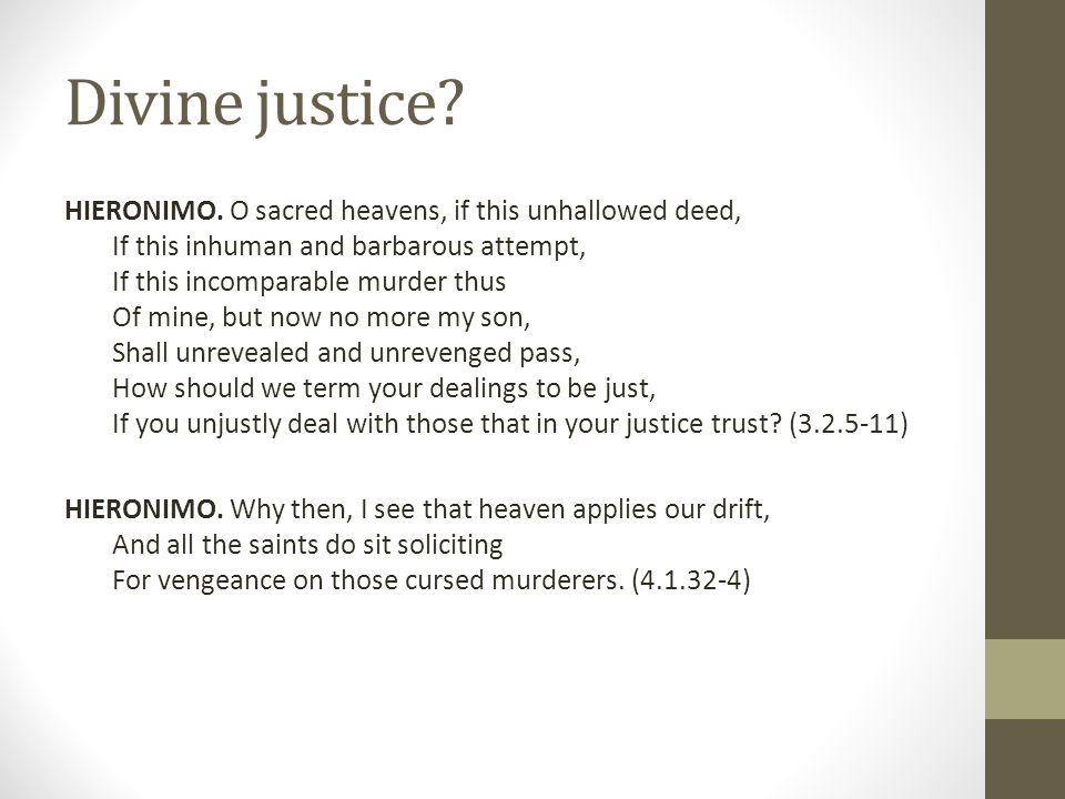 Divine justice. HIERONIMO.