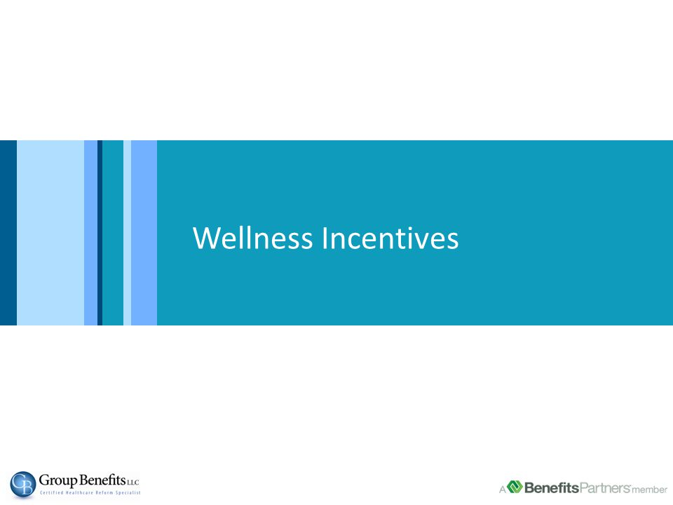 Wellness Incentives