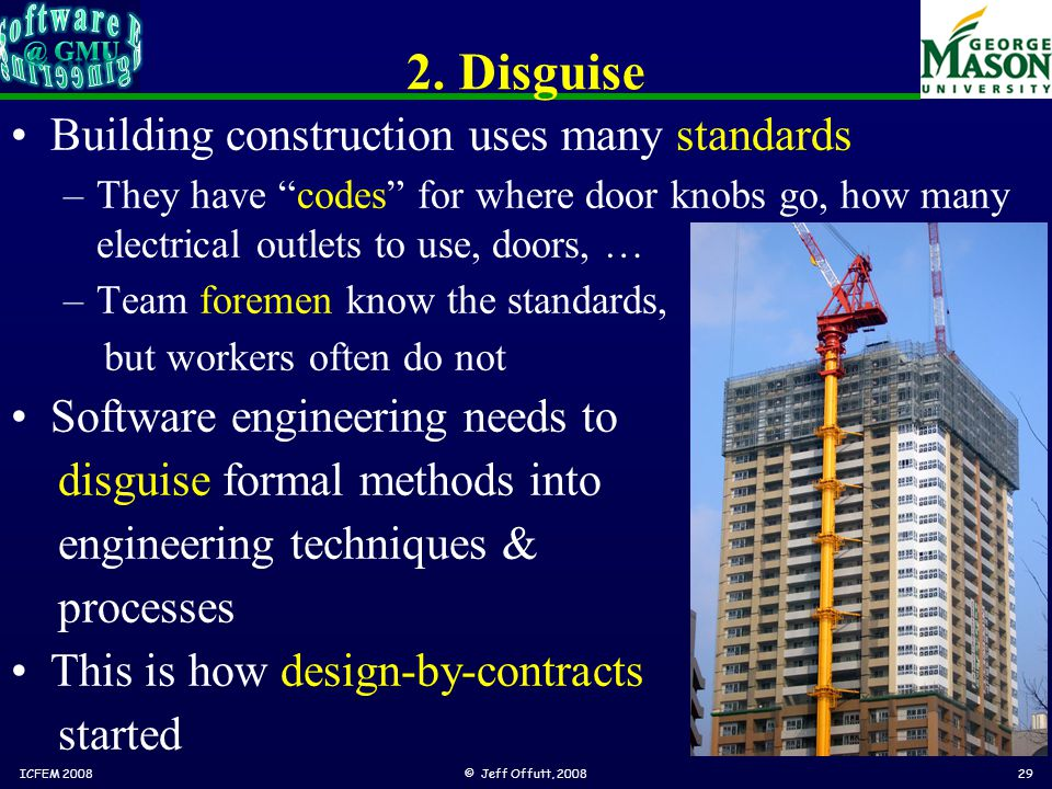 """2. Disguise Building construction uses many standards –They have """"codes"""" for where door knobs go, how many electrical outlets to use, doors, … –Team f"""