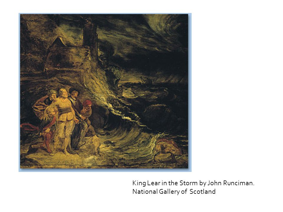 King Lear in the Storm by John Runciman. National Gallery of Scotland