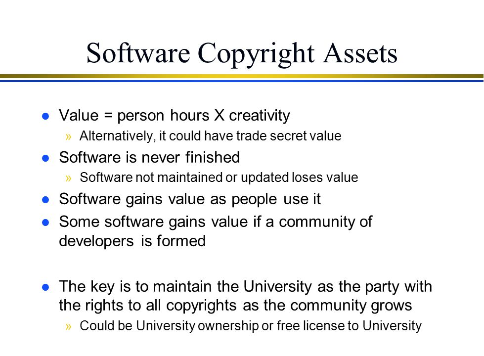 Review on Copyright l Copyright protects only the expression of an idea l Grants owner the right to: »Reproduce »Prepare derivative works »Distribute