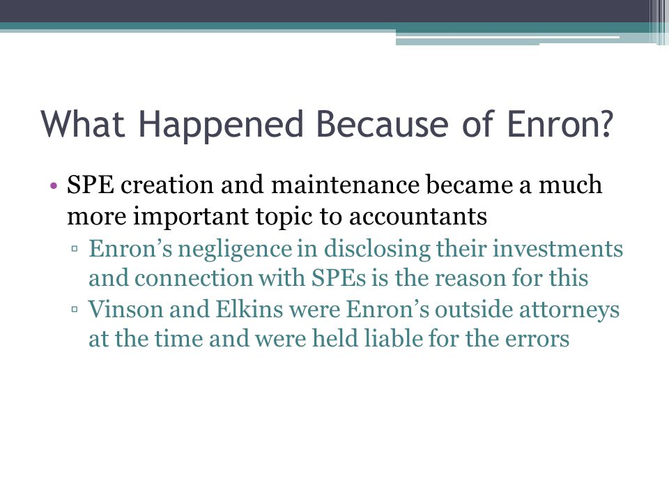 What Happened Because of Enron.
