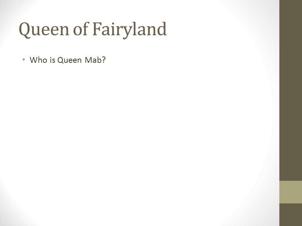 Queen of Fairyland Who is Queen Mab?