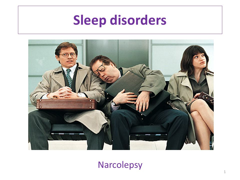 Sleep disorders Narcolepsy 1