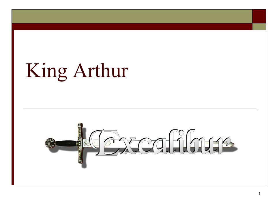 1 King Arthur