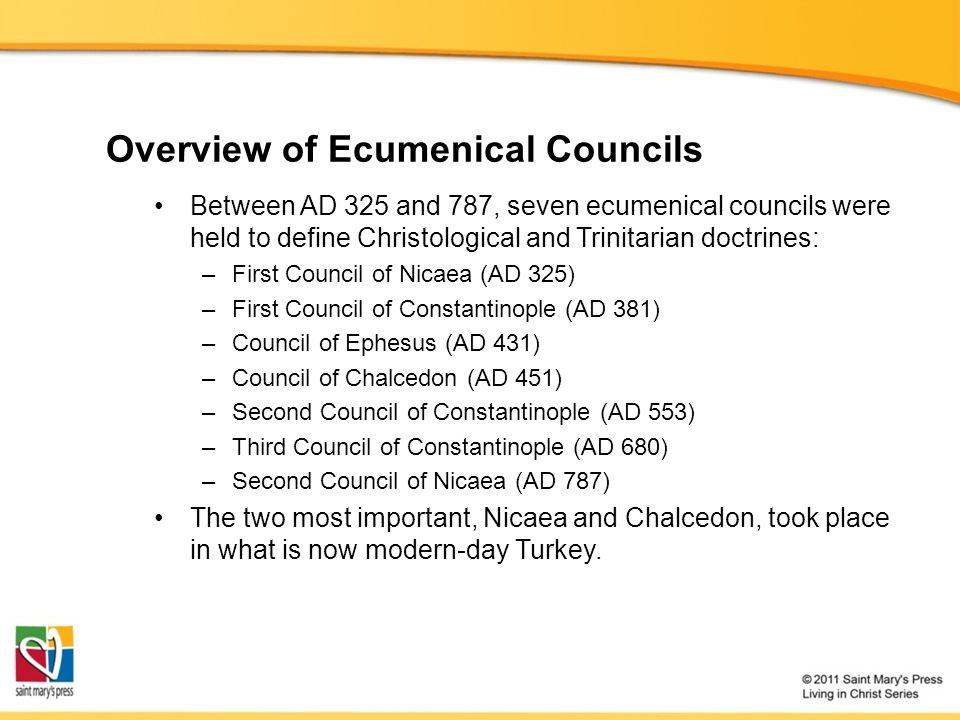 Overview of Ecumenical Councils Between AD 325 and 787, seven ecumenical councils were held to define Christological and Trinitarian doctrines: –First