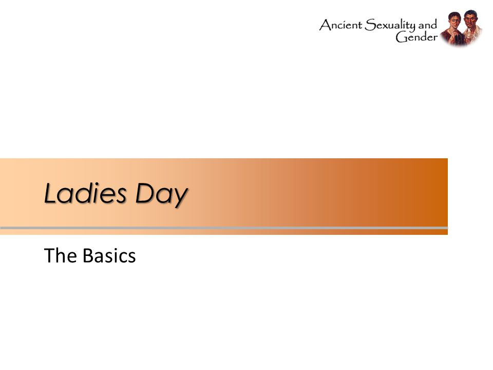 Ladies Day The Basics