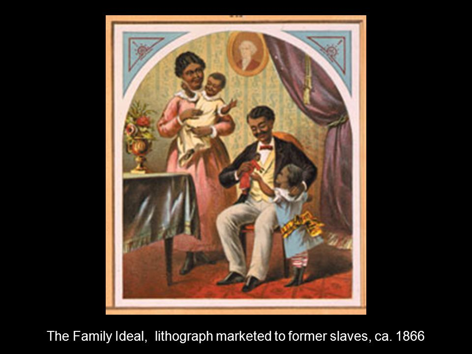 The Family Ideal, lithograph marketed to former slaves, ca. 1866