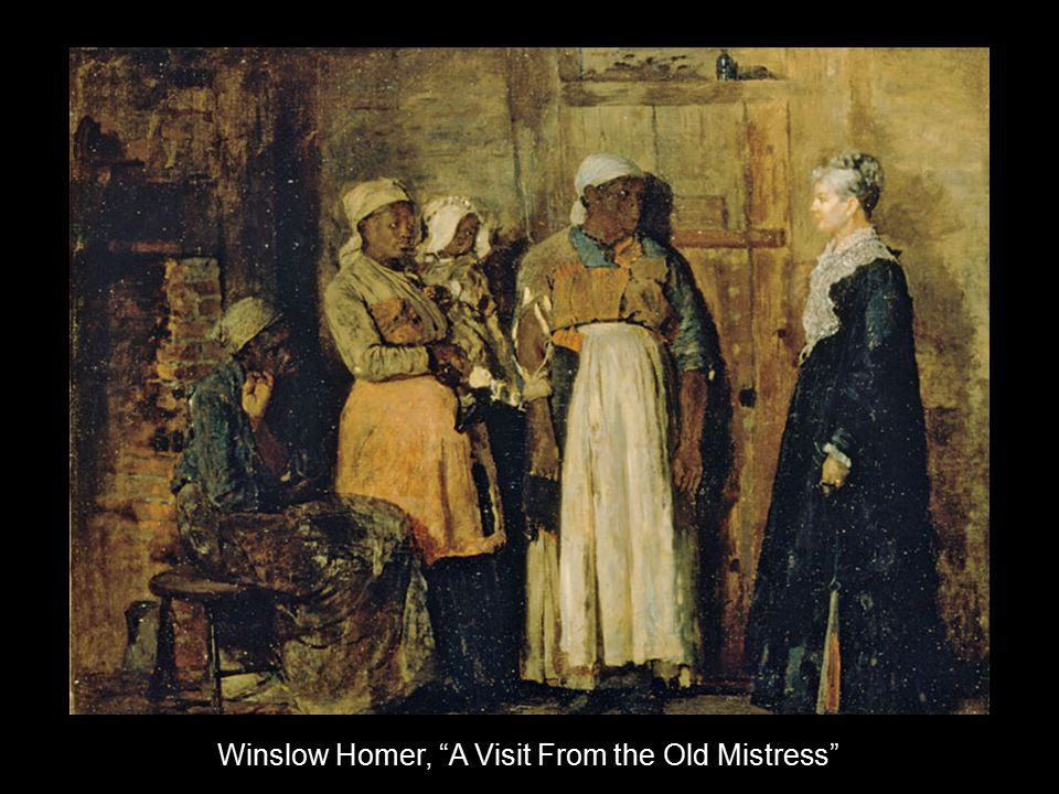 "Winslow Homer, ""A Visit From the Old Mistress"""
